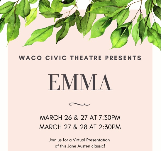 Emma (adapted from Jane Austen) by Waco Civic Theatre