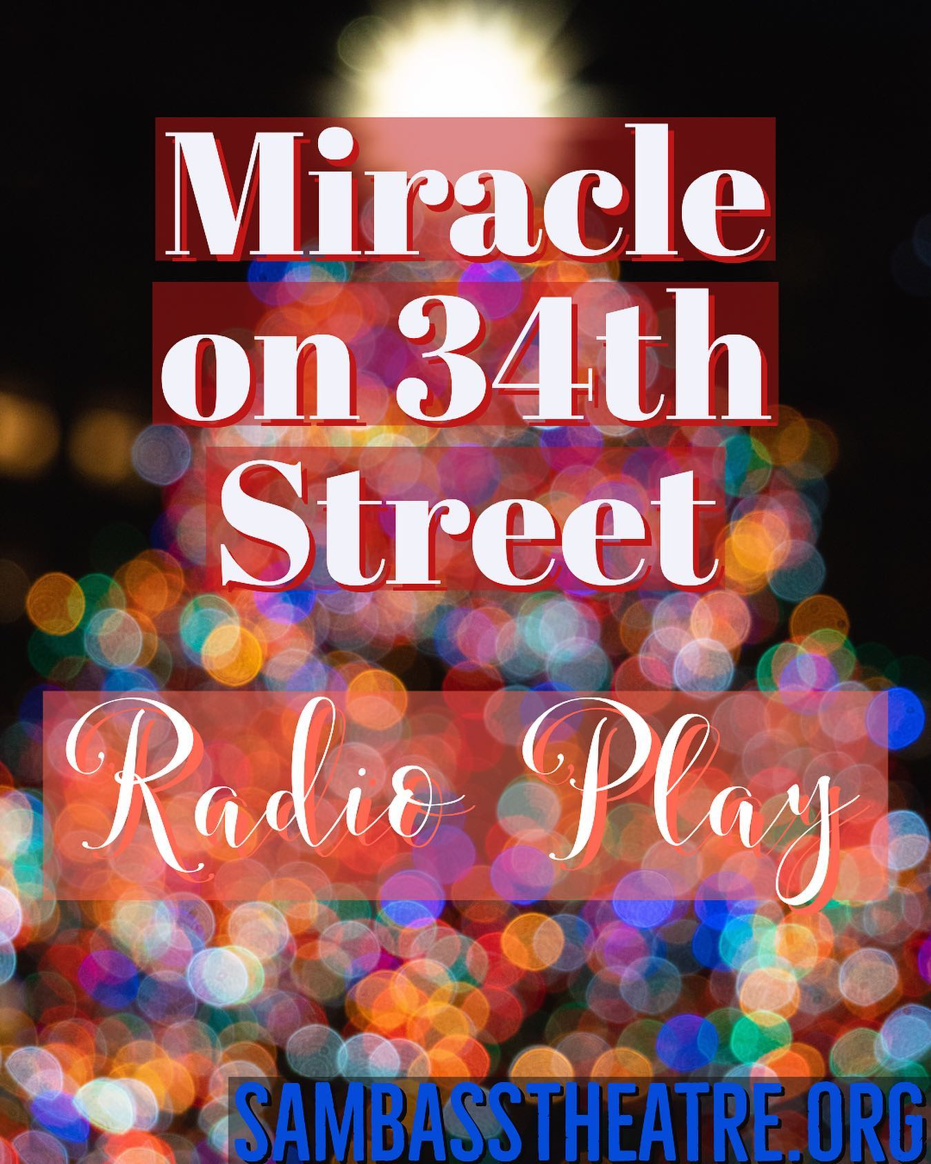 Miracle on 34th Street by Sam Bass Community Theatre