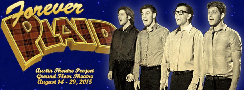 Forever Plaid  by Austin Theatre Project