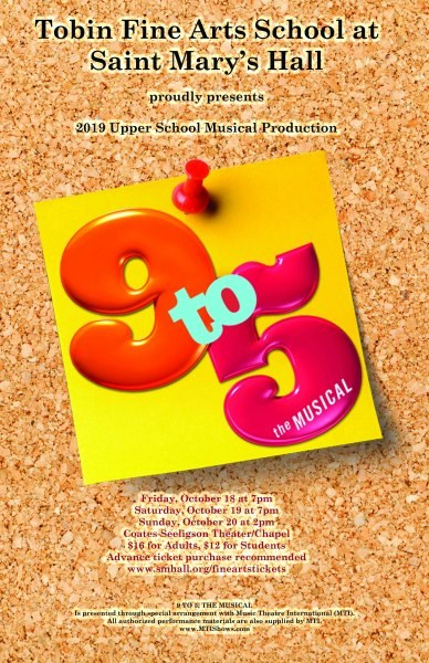 9 to 5, the Musical by Saint Mary's Hall Fine Arts Department