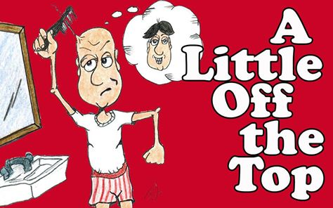 A Little Off The Top by Hill Country  Community Theatre (HCCT)