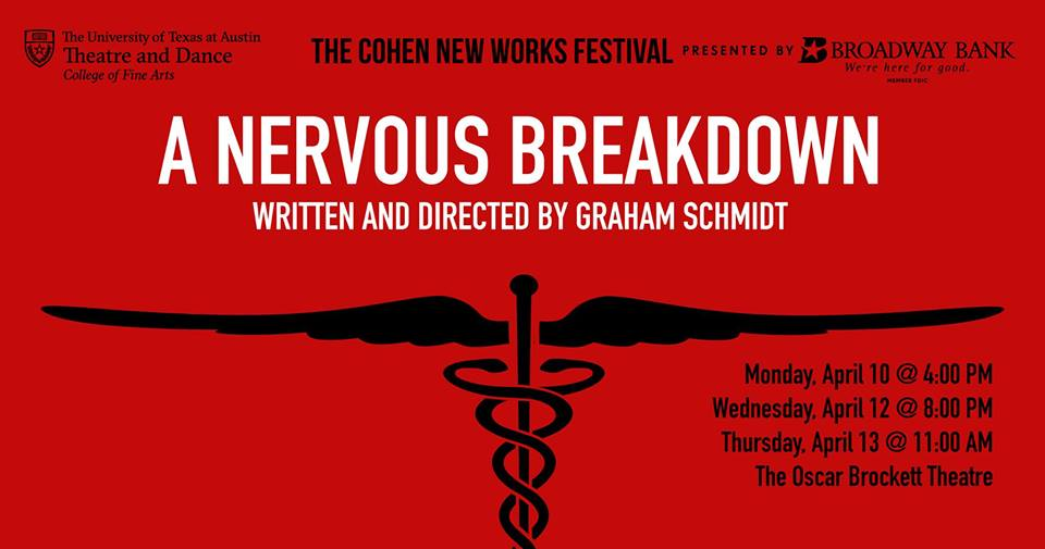 A Nervous Breakdown by Cohen New Works Festival, University of Texas