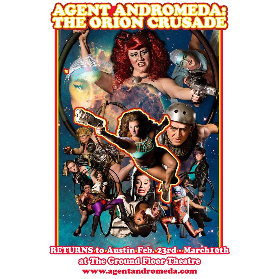 Agent Andromeda: The Orion Crusade by Galaxy Corps Productions and Blood and Glitter Productions