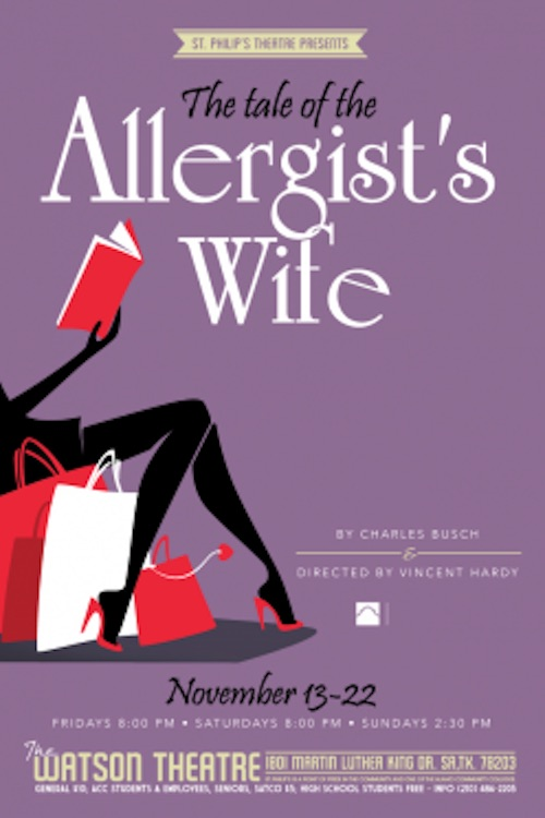 The Tale of the Allergist's Wife by St. Philip's College