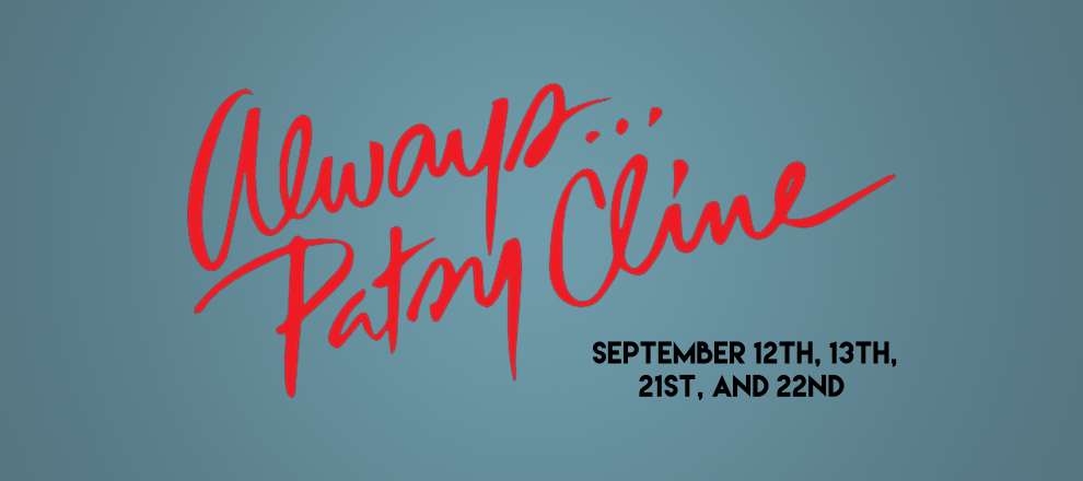Always, Patsy Cline by Vive Les Arts (VLA) Theatre