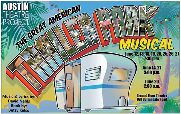 The Great American Trailer Park Musical by Austin Theatre Project