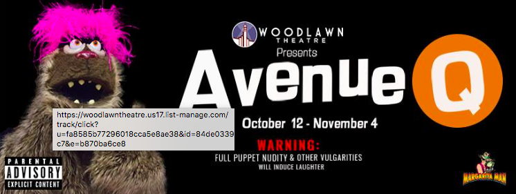 Avenue Q by Woodlawn Theatre
