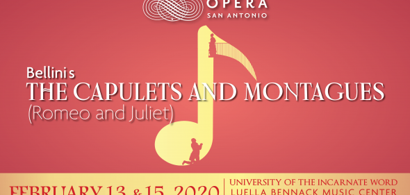 The Capulets and the Montagues by Opera San Antonio