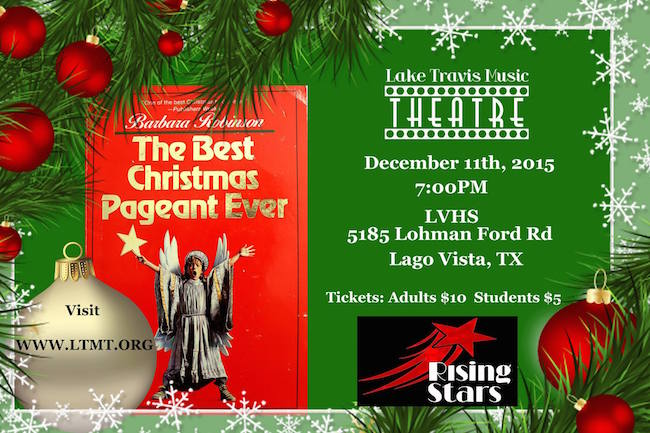 The Best Christmas Pageant Ever by Lake Travis Music Theatre
