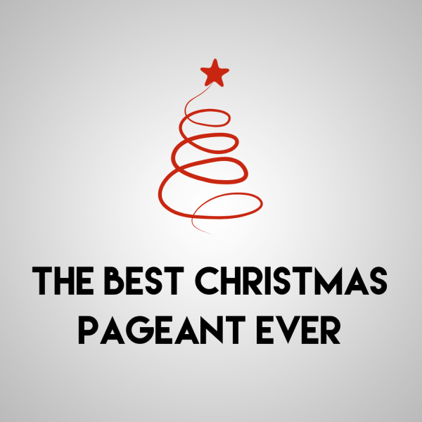 The Best Christmas Pageant Ever by Waco Civic Theatre