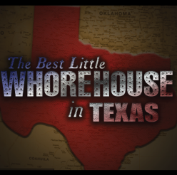 The Best Little Whorehouse in Texas by Playhouse San Antonio