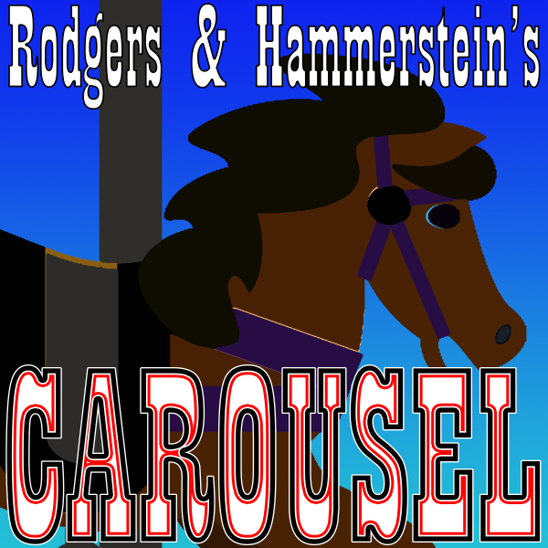 Carousel by Hill Country  Community Theatre (HCCT)