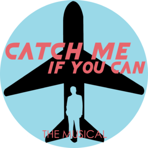 Catch Me If You Can, musical by Georgetown Palace Theatre