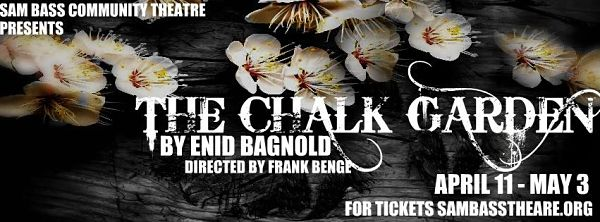 The Chalk Garden by Sam Bass Community Theatre