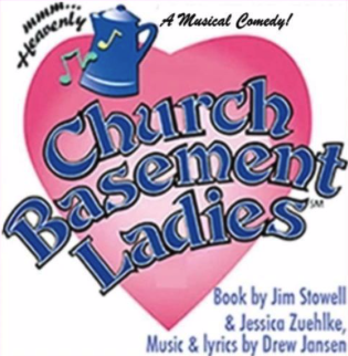 Church Basement Ladies by Rialto Theatre