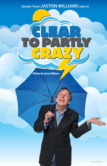 Clear to Partly Crazy by Jaston Williams