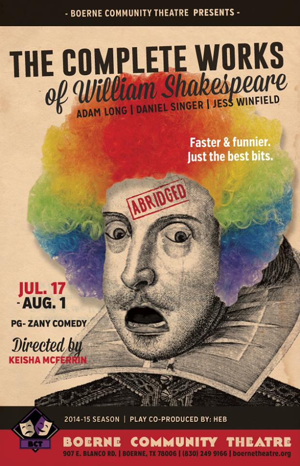 The Complete Works of William Shakespeare (Abridged) by Boerne Community Theatre