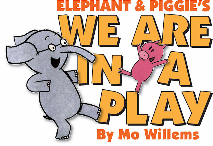Elephant and Piggie by Zach Theatre
