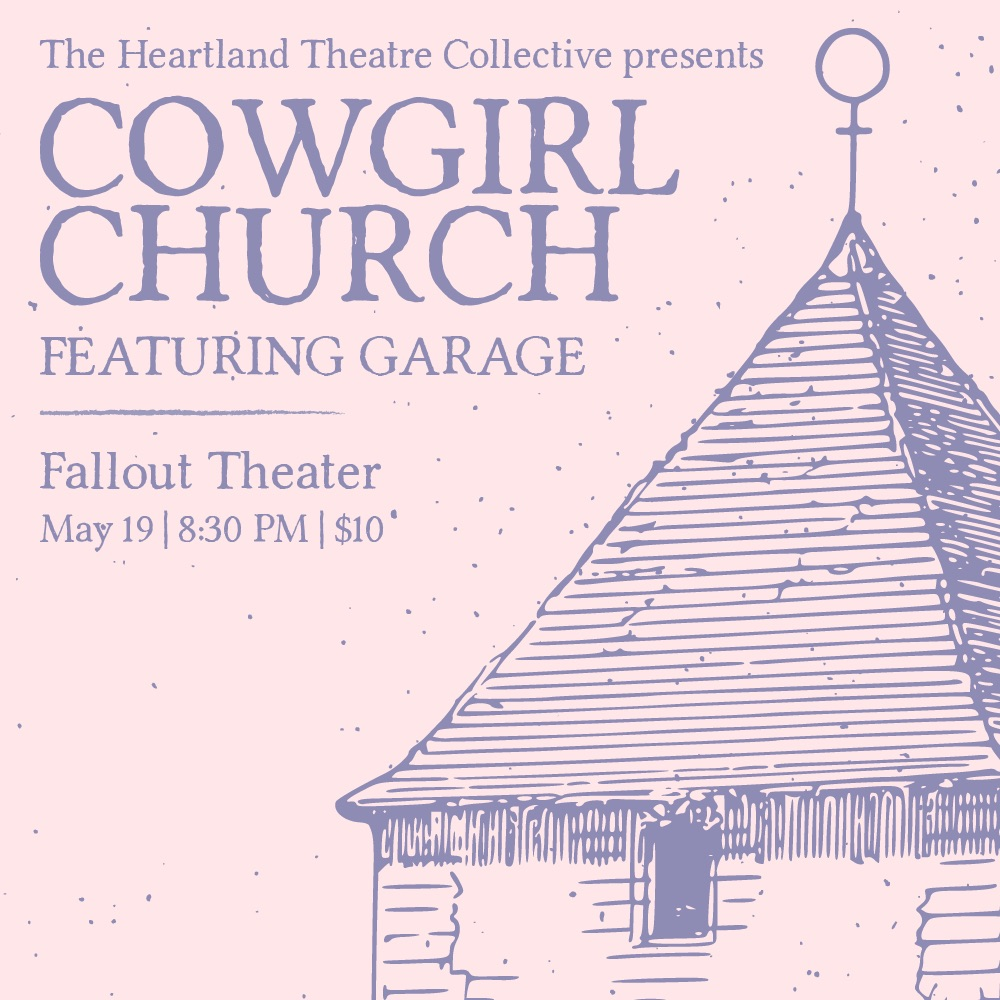 Cowgirl Church by Heartland Theatre Collective