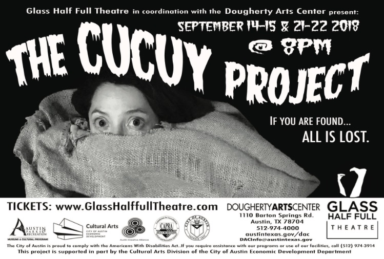The Cucuy Project  by Glass Half Full Theatre