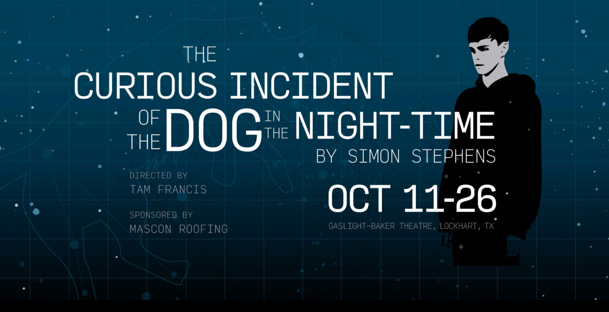The Curious Incident of the Dog in the Night-Time by Gaslight Baker Theatre