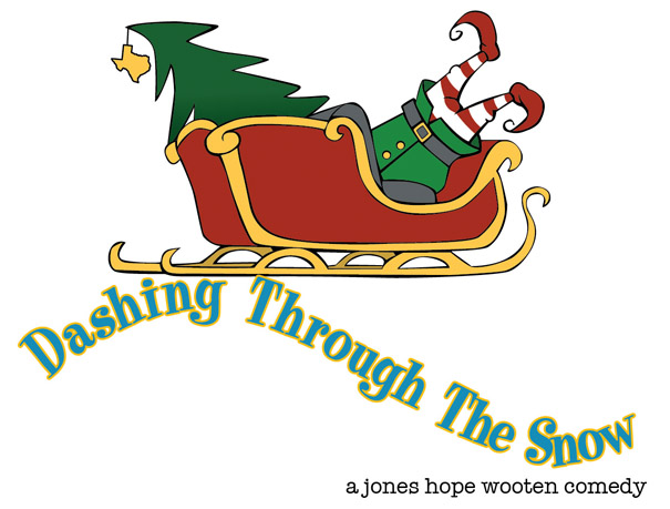 Dashing Through the Snow by Hill Country  Community Theatre (HCCT)