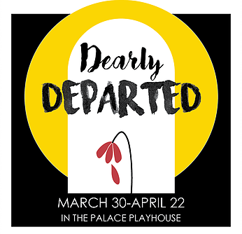 Dearly Departed by Georgetown Palace Theatre