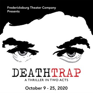 Auditions for Deathtrap, by Fredericksburg Theater Company