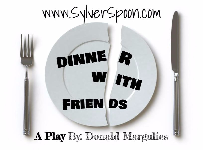 Dinner with Friends by Sylver Spoon Dinner Theatre