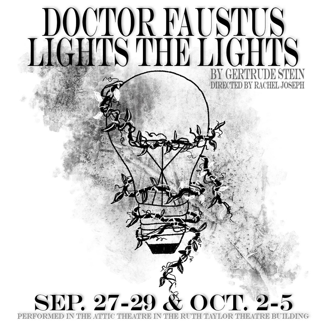 Dr. Faustus Lights the Lights by Trinity University