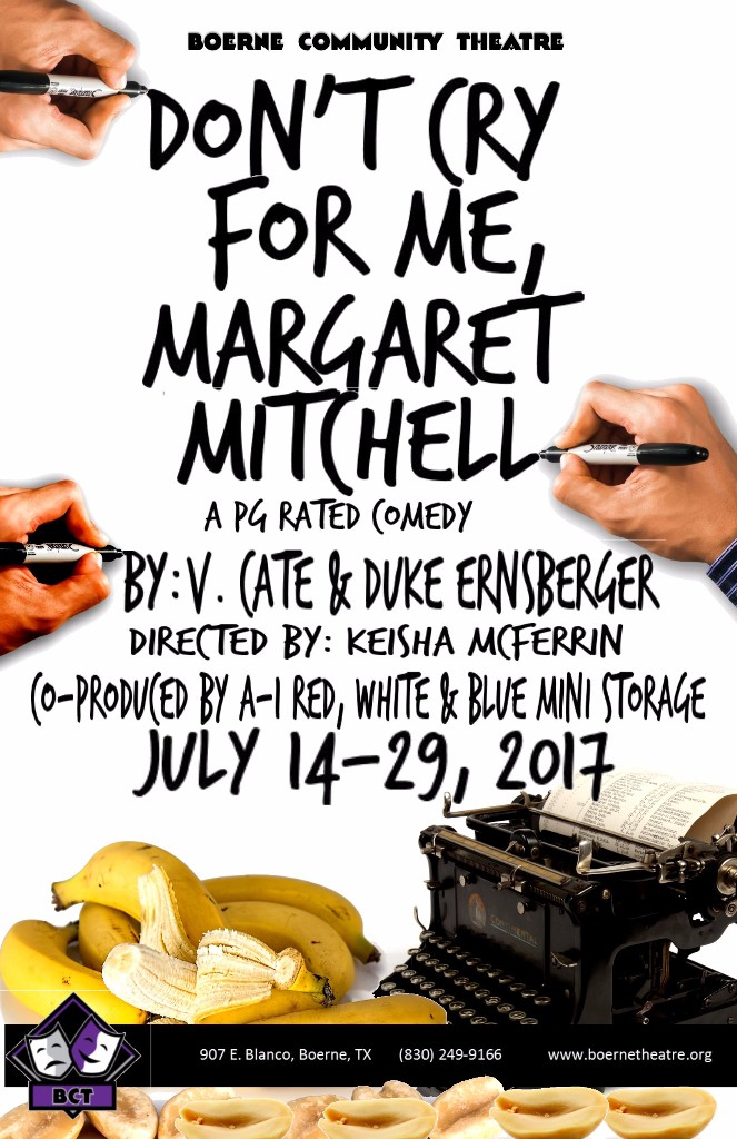 Don't Cry for Me, Margaret Mitchell by Boerne Community Theatre