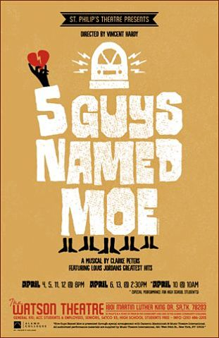 Five Guys Named Moe by St. Philip's College