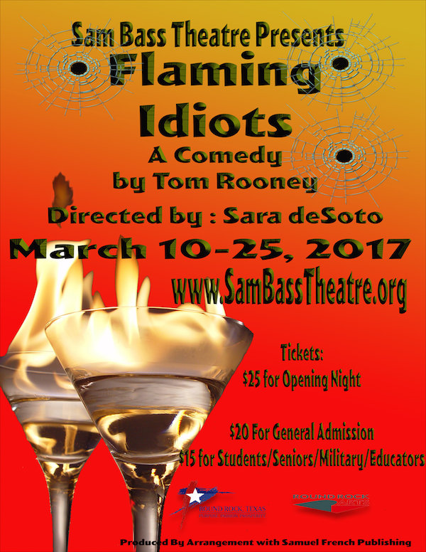 Flaming Idiots by Sam Bass Community Theatre
