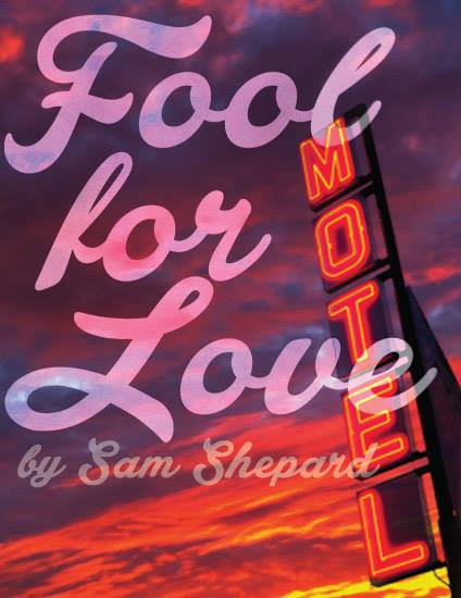 Fool for Love by Capital T Theatre