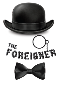 The Foreigner by Vexler Theatre