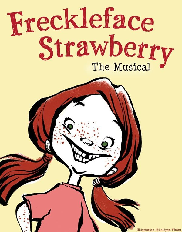 Freckleface Strawberry, a musical by Vive Les Arts (VLA) Theatre