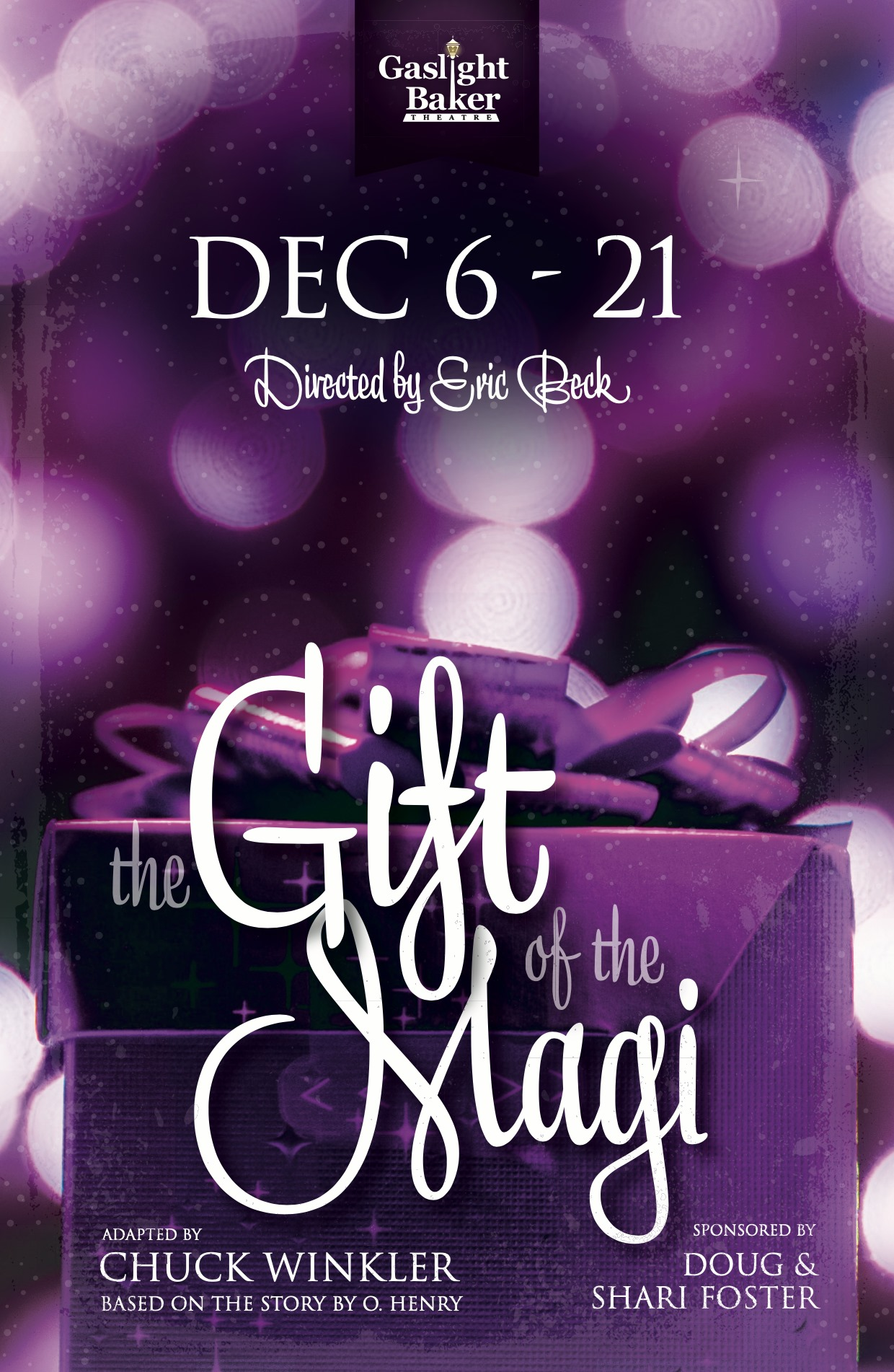 The Gift of the Magi by Gaslight Baker Theatre