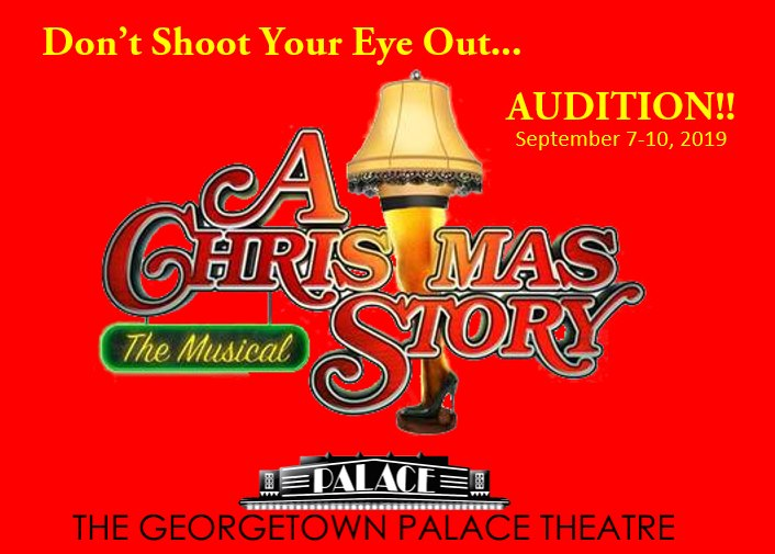 Auditions for A Christmas Story, by Georgetown Palace Theatre