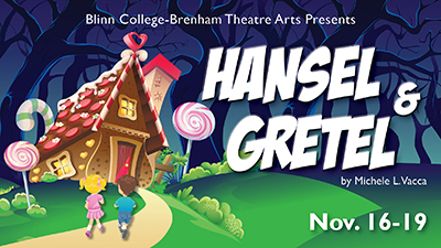 Hansel and Gretel by Blinn College Theatre Department