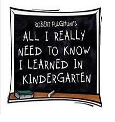 All I Really Need To Know I Learned In Kindergarten by Hill Country  Community Theatre (HCCT)