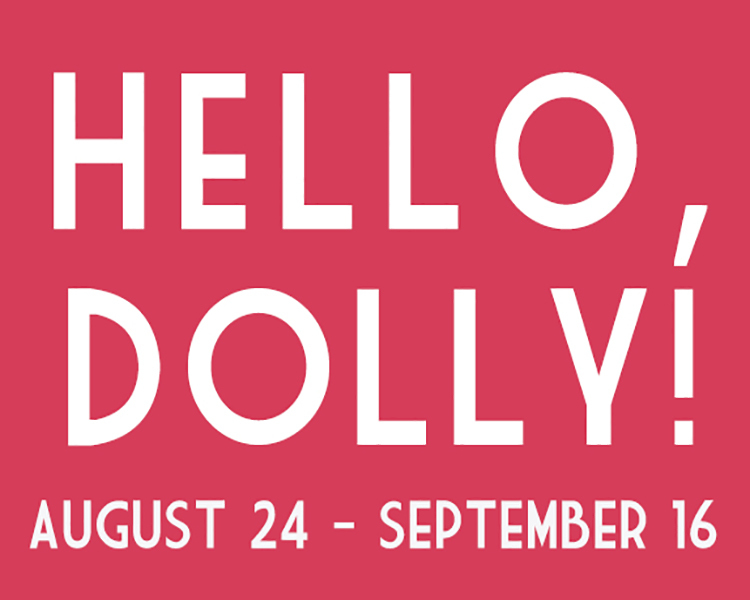 Hello, Dolly! by Woodlawn Theatre