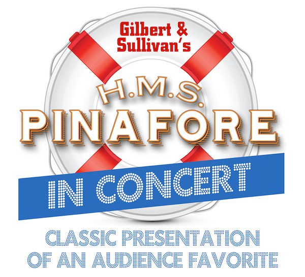 HMS Pinafore in Concert by Gilbert & Sullivan Austin