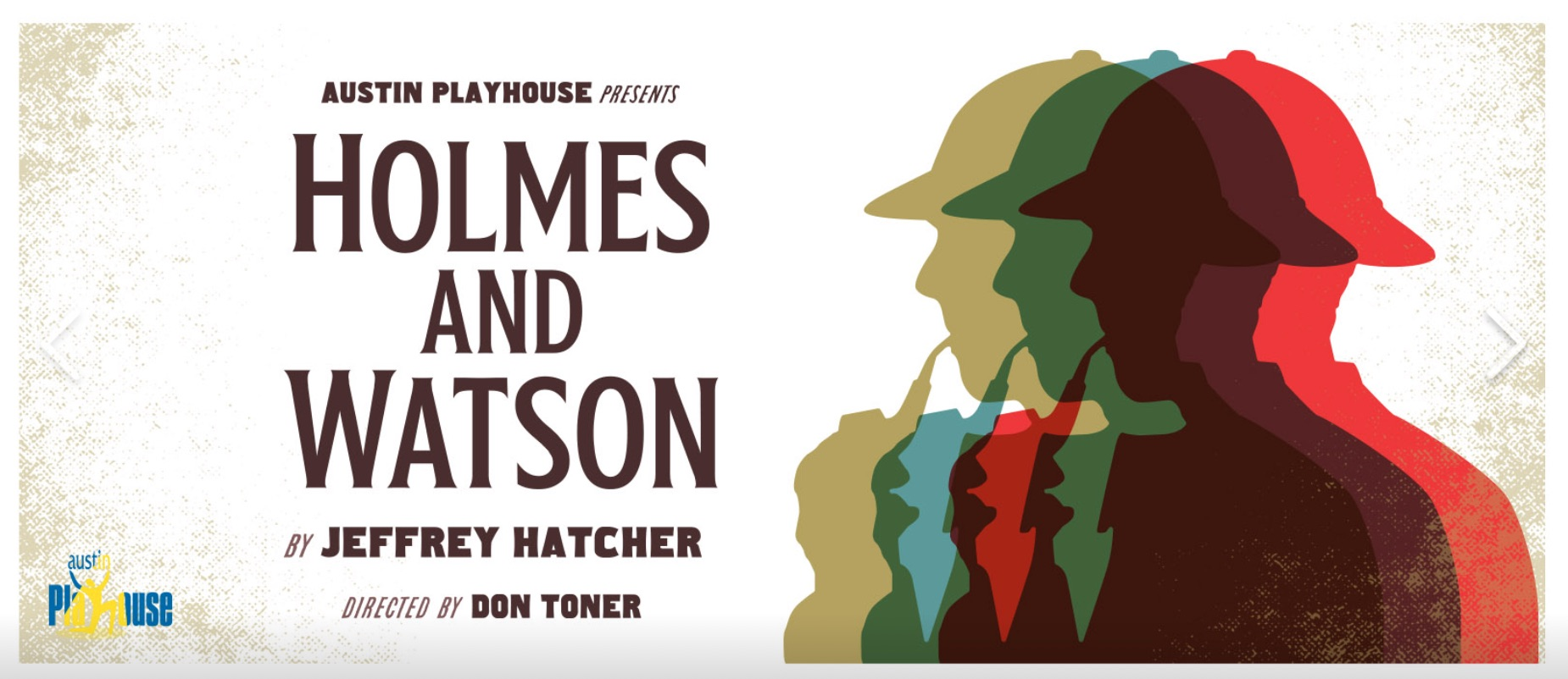 Holmes and Watson by Austin Playhouse