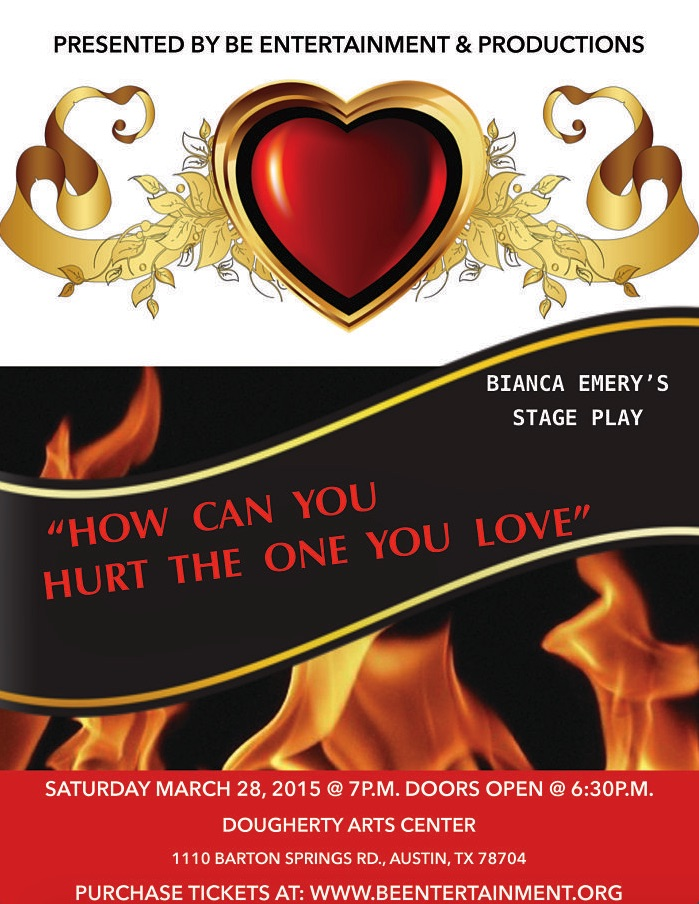 How Can You Hurt the One You Love by BE Entertainment and Productions