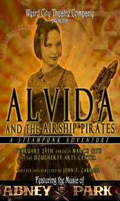 Alvida and the Airship Pirates by Weird City Theatre