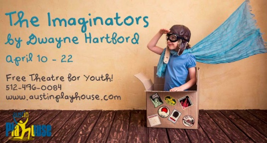The Imaginators by Austin Playhouse