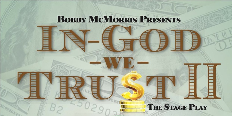 In God We Tru$t by Bobby McMorris/B Mo Holy Productions, LLC