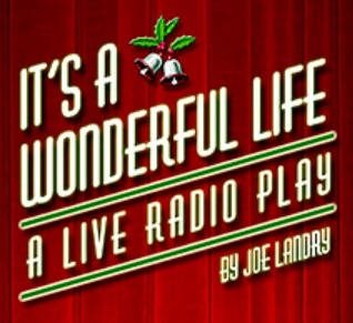 It's A Wonderful Life, a Live Radio Play by Temple Civic Theatre