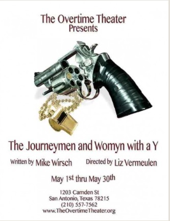 The Journeymen and Womyn with a Y  by Overtime Theater