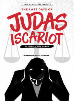 The Last Days of Judas Iscariot by Palo Alto College